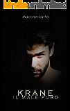 Krane: Il male puro
