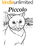 PAPA PICCOLO-Families, Fatherhood, Caring and Nurturing Text-Only Children's Book (Life Skills Childrens eBooks Text-Only Version 20)