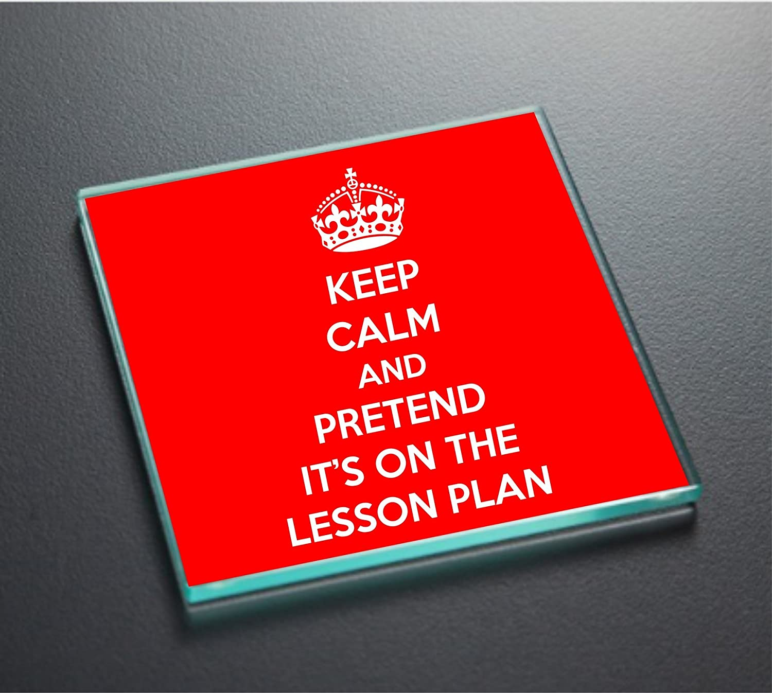 Keep Calm and Pretend Its On The Lesson Plan Red Glass Coaster
