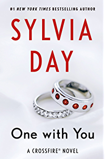 Captivated by you crossfire book 4 kindle edition by sylvia day one with you a crossfire novel crossfire series book 5 fandeluxe Choice Image