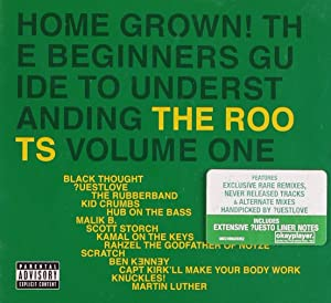 Home Grown! Beginner's Guide To Understanding The Roots Vol. 1<span id=