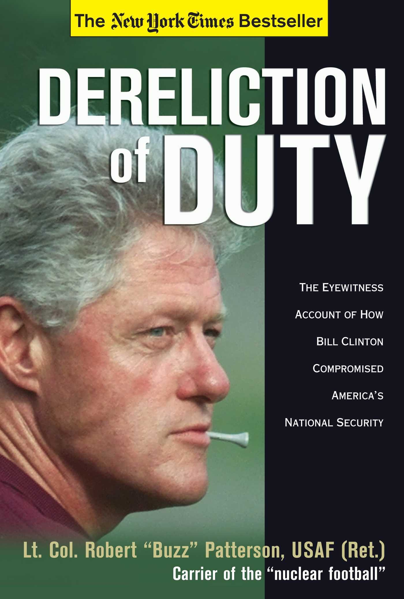 Read Online Dereliction of Duty: Eyewitness Account of How Bill Clinton Compromised America's National Security PDF