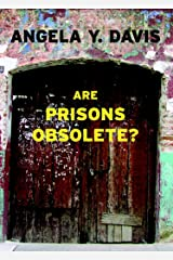 Are Prisons Obsolete? Paperback