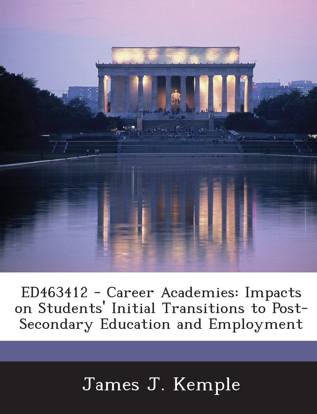 Read Online Ed463412 - Career Academies: Impacts on Students' Initial Transitions to Post-Secondary Education and Employment pdf
