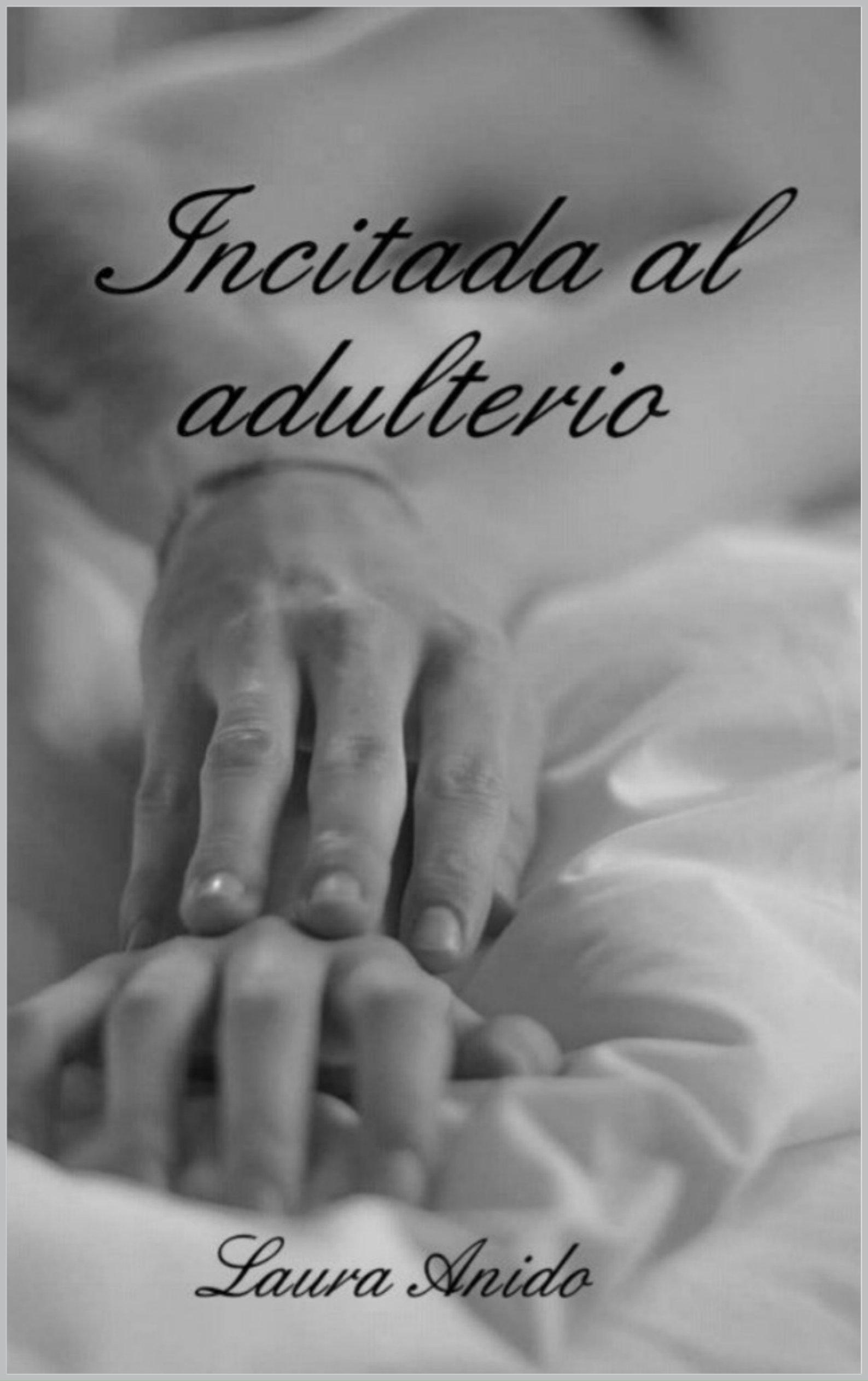 Incitada al adulterio