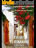 RHODES TO ROMANCE (European Contemporary Romance Series Book 1)