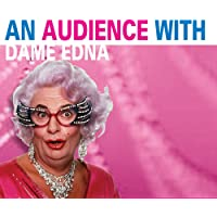 Dame Edna Everage: An Audience with