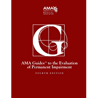 Guides to the Evaluation of Permanent Impairment, fourth edition