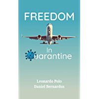 Freedom in Quarantine (Relax, Relate, Reflect) (English Edition)