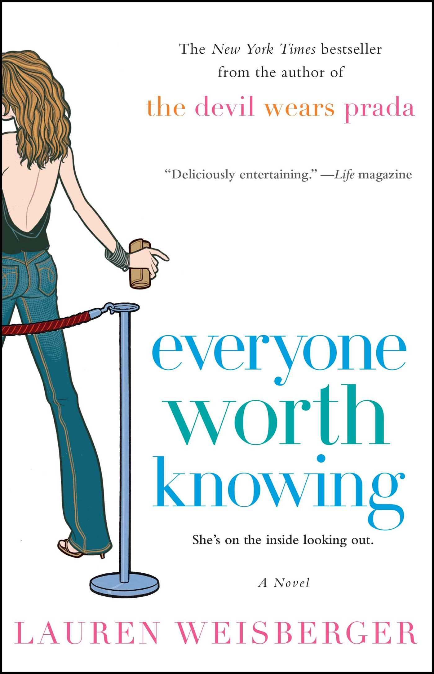 Read Everyone Worth Knowing By Lauren Weisberger