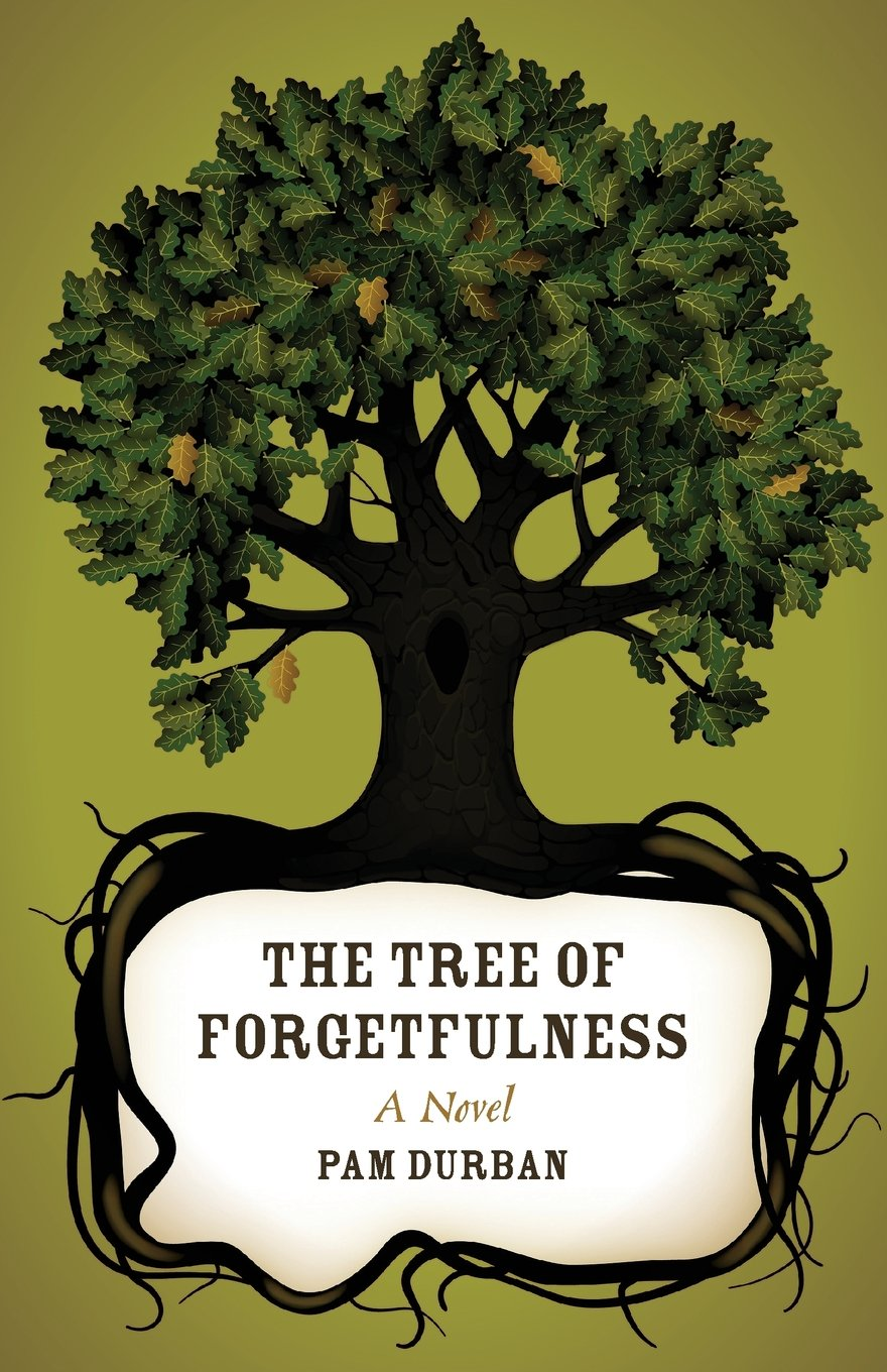 Download The Tree of Forgetfulness: A Novel (Yellow Shoe Fiction) pdf