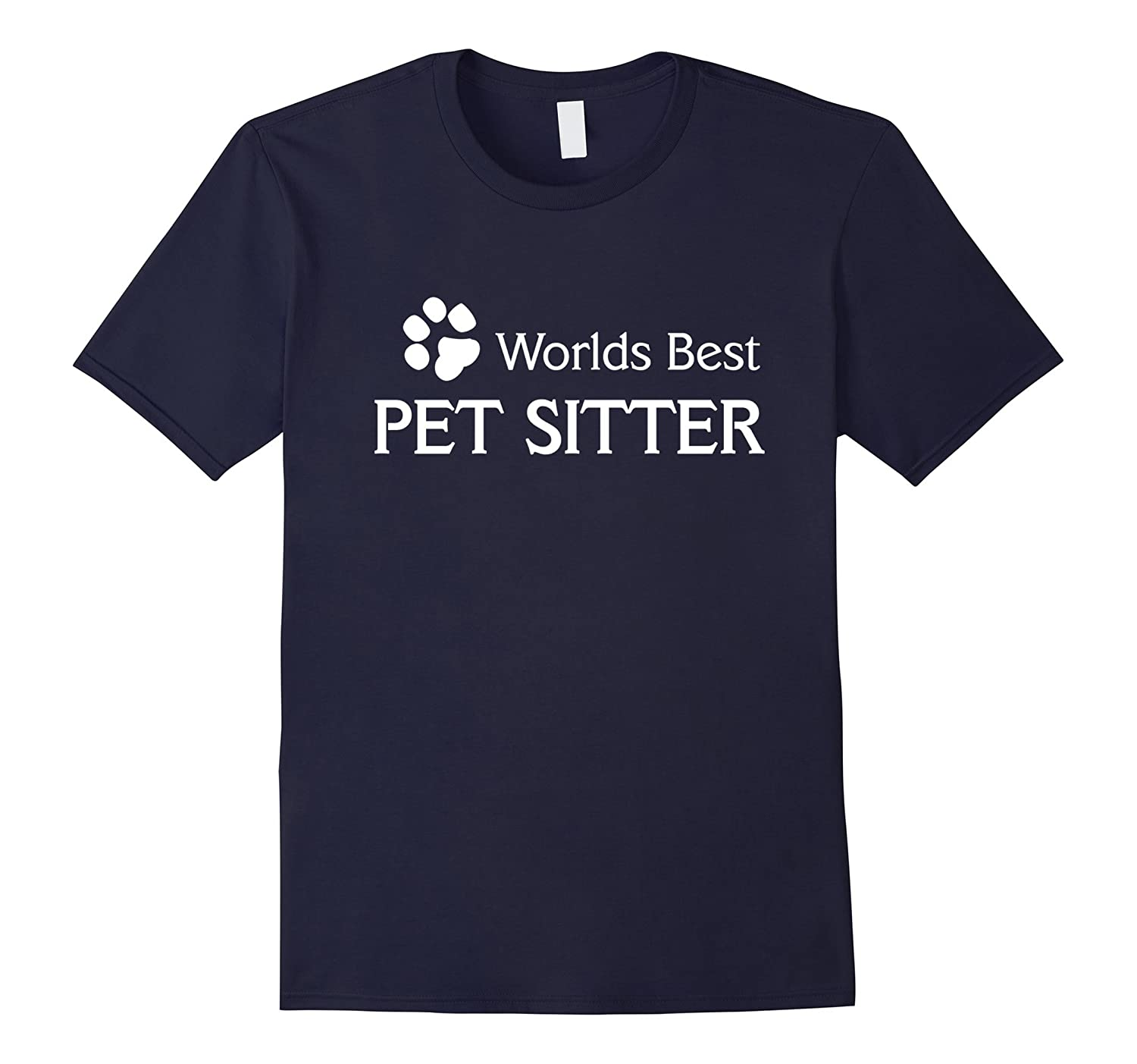 Worlds Best Pet Sitter Dog Walker T Shirt-TH