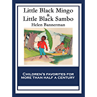 Little Black Mingo & Little Black Sambo: With linked Table of Contents