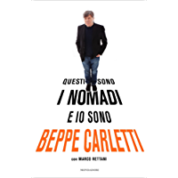 Questi sono i Nomadi e io sono Beppe Carletti
