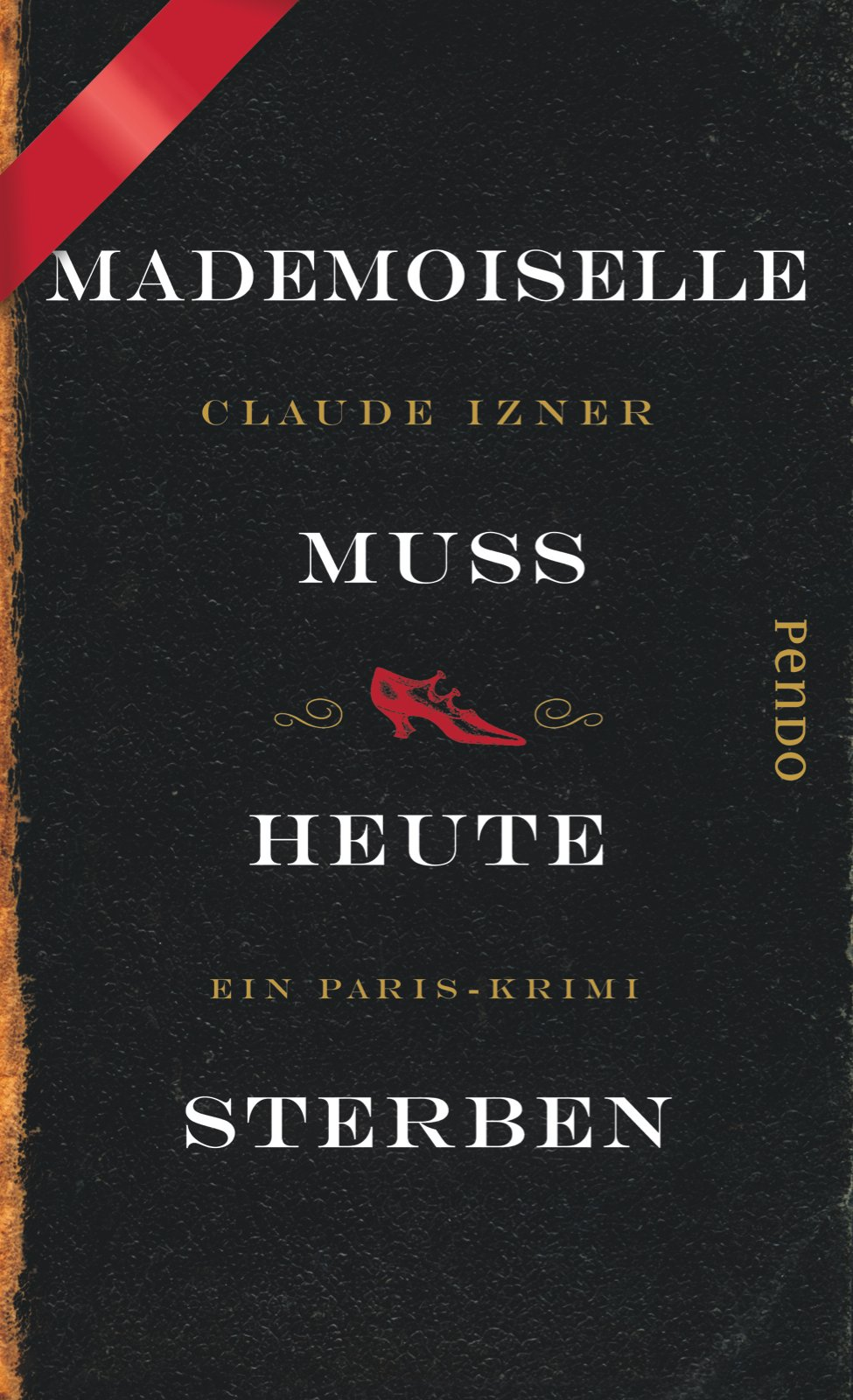 Mademoiselle muss heute sterben: Ein Paris-Krimi (Paris-Krimis, Band 3)