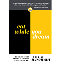 Eat While You Dream (English Edition)