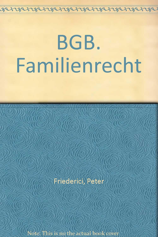 AnwaltKommentar BGB. Gesamtausgabe. Bd 4. Familienrecht