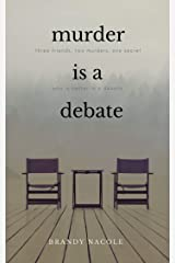 Murder Is A Debate Kindle Edition