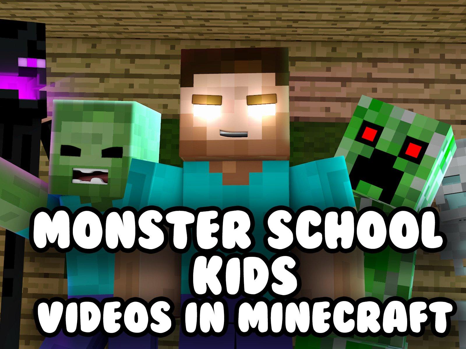 Watch Monster School Kids - Videos in Minecraft  Prime Video