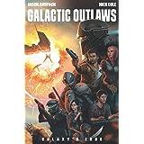 Galactic Outlaws (Galaxy's Edge)