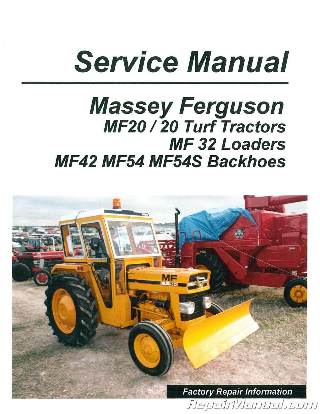 MH-S-MF20-TLB Massey Ferguson MF 20 MF32 MF42 MF54 Tractor Loader Backhoe  Service Manual: Manufacturer: Amazon.com: Books