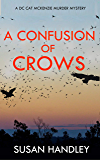 A Confusion of Crows: A DC Cat McKenzie Murder Mystery (The DC Cat McKenzie Mysteries Book 1) (English Edition)