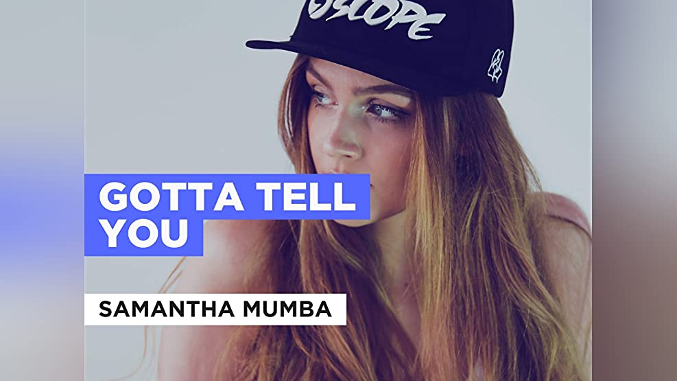 Gotta Tell You in the Style of Samantha Mumba
