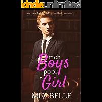 Rich Boys Poor Girl: A Reverse Harem High School Bully Romance (Rich Boys Poor Girl, Book 1)