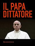 Il Papa Dittatore