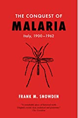 The Conquest of Malaria: Italy, 1900-1962 Kindle Edition