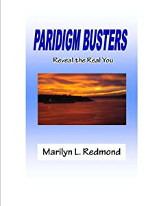 Paradigm Busters: Reveal the Real You