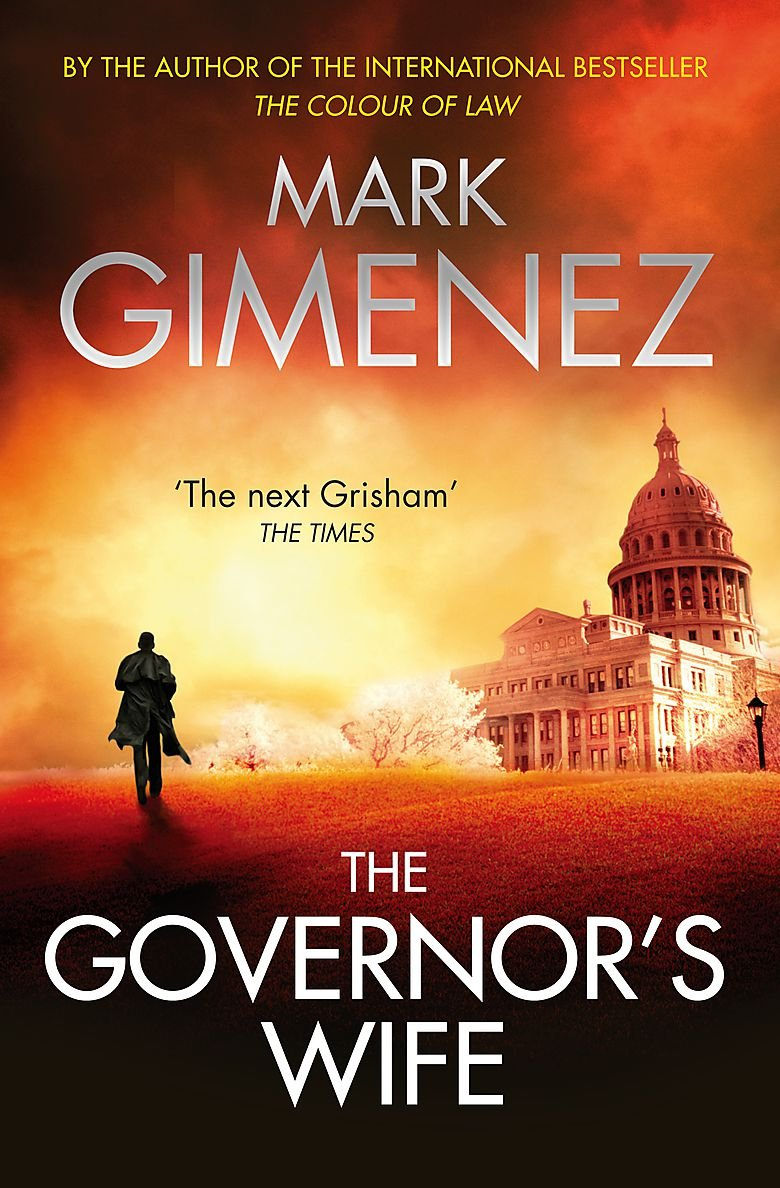 The Governor's Wife. by Mark Gimenez PDF