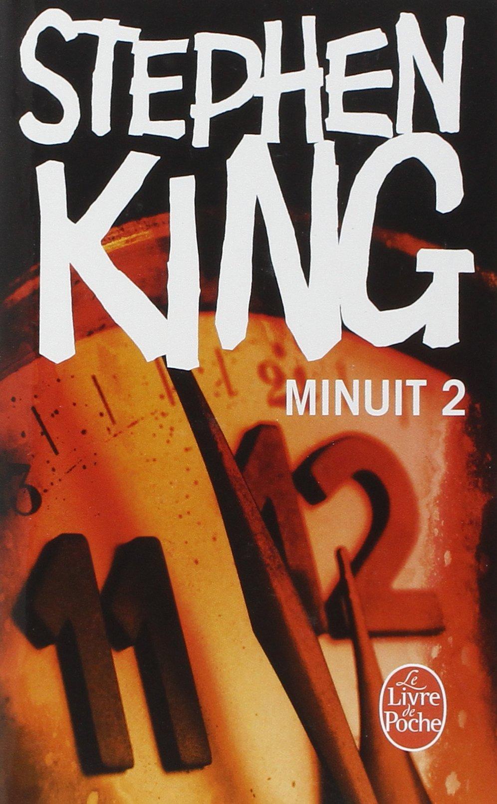 Minuit 2 : Fenêtre secrète Poche – 10 mai 2006 Stephen King William Olivier Desmond Le Livre de Poche 2253151572