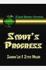 Scout's Progress (Liaden Universe Book 6) Kindle Edition