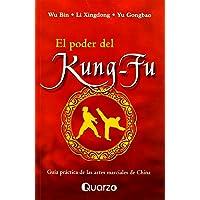 El poder del Kung Fu (Spanish Edition)