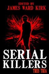 Serial Killers Tres Tria Kindle Edition