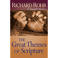 The Great Themes of Scripture: Old Testament