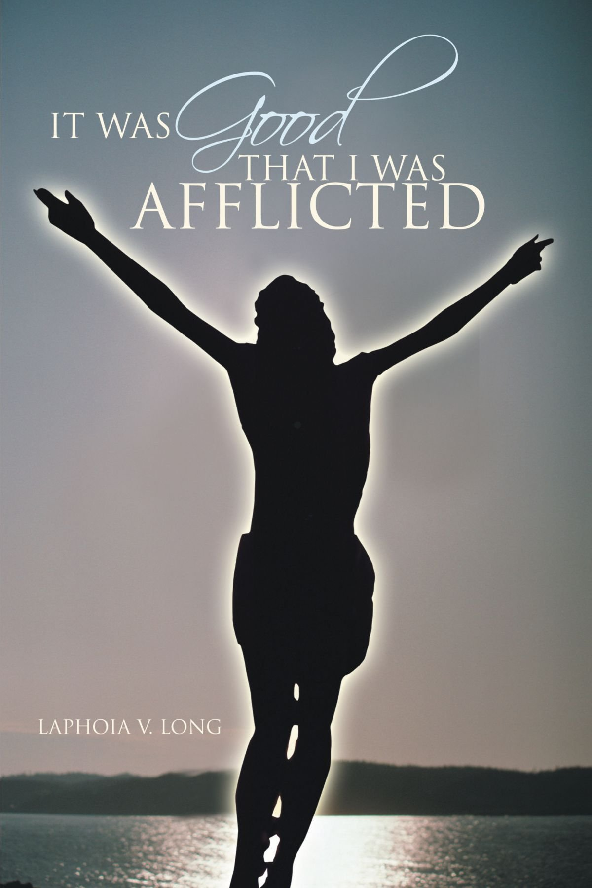 Download It Was Good That I Was Afflicted ebook