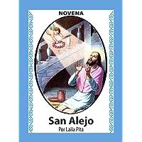 Novena De San Alejo para Alejarse y Protegerse de Personas Indeseables y Dañinas...