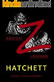 Z - Arrival / Z - London: Books 1 & 2 of the Zombie Apocalypse