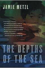 The Depths of the Sea: A Novel Kindle Edition