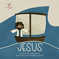 """Jesus: """"A Theological Primer Series"""" (Big Theology for Little Hearts)"""