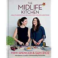 The Midlife Kitchen: health-boosting recipes for midlife & beyond