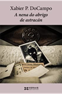 A nena do abrigo de astracán (Edición Literaria - Narrativa)