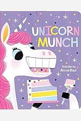 Unicorn Munch (Crunchy Board Books) Board book