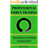 Professional Forex Trading: Trading System Completo