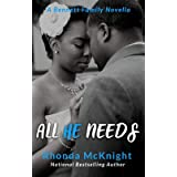 All He Needs (The Bennett Family Series Book 2)