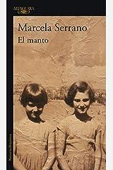 El manto (Spanish Edition) Kindle Edition