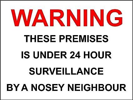 Divertido cartel de aviso esta locales bajo vigilancia Nosey ...