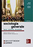 Sociologia generale. Temi, concetti, strumenti. Con Connect. Con e-book